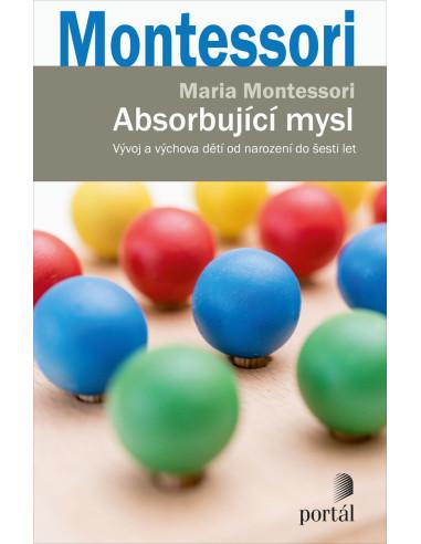 Absorbující mysl - Maria Montessori