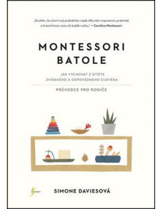 Montessori Batole - Simone Daviesová