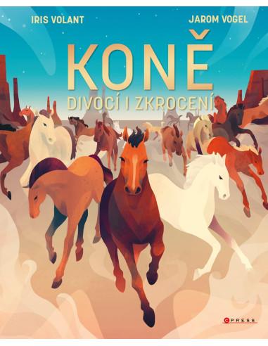 Koně, divocí i zkrocení