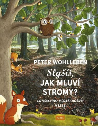 Slyšíš, jak mluví stromy? Co všechno můžeš objevit v lese