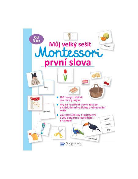 Můj velký sešit - Montessori první slova