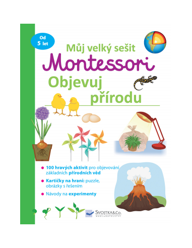 Můj velký sešit - Montessori objevuj přírodu